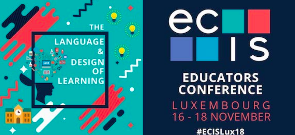 Event: ECIS Educator's Conference Luxembourg